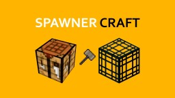 Spawner Craft [Datapack Edition] Minecraft Data Pack