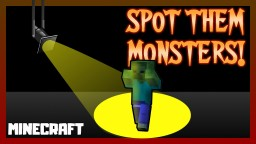 SPOT THEM MONSTERS! Minecraft Texture Pack