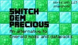Switch Dem Precious version 1.2 Minecraft Texture Pack