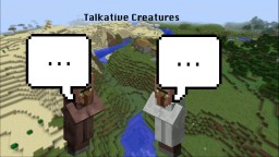 Talkative Creatures Minecraft Data Pack