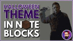 Halloween Theme | Minecraft Note Block Song Minecraft Map & Project