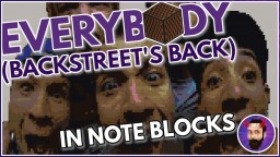 Backstreet Boys - Everybody (Backstreet's Back) | Minecraft Note Block Song Minecraft Map & Project