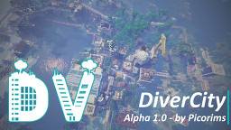 DiverCity [Alpha 1.0] | City Map (est. 2015-2019) Minecraft Map & Project