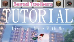 Saved Toolbars | How to use your extra inventory | Tutorial/Guide Minecraft Blog