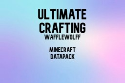 UltimateCrafting 1.0 Minecraft Data Pack