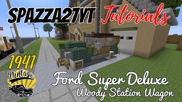 Ford Super Deluxe Woody Station Wagon 1941 Minecraft Map & Project