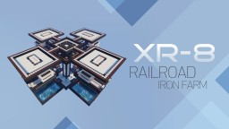 XR-8 / Railroad Iron Farm with Overlapping Zones Minecraft Map & Project